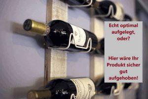 Werbung Weinregal mit Flaschen